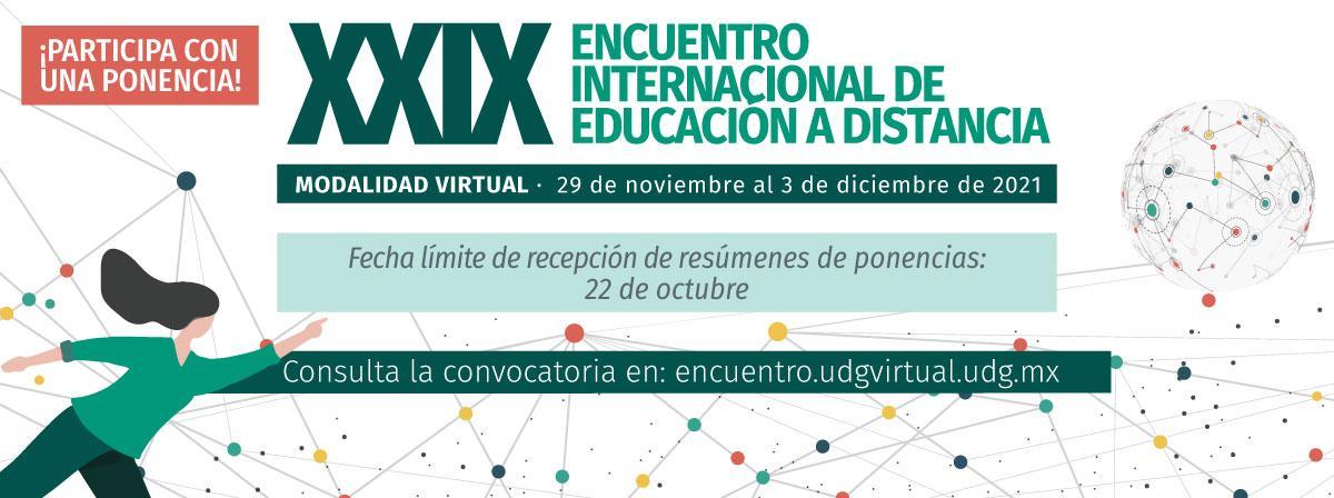 ¡Participa con una ponencia en el XXIX Encuentro Internacional de Educación a Distancia!