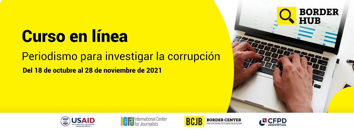 """Curso en línea sin costo """"Periodismo para investigar la corrupción"""" inicio 18 de octubre"""