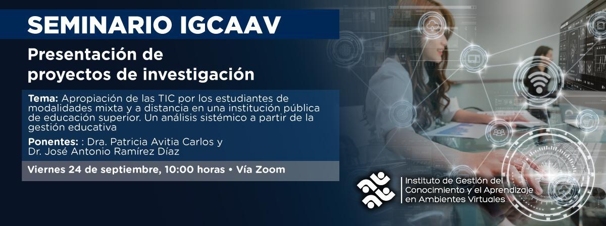 Seminario permanente del IGCAAV, Viernes 24 de septiembre 10 horas, ¡participa!